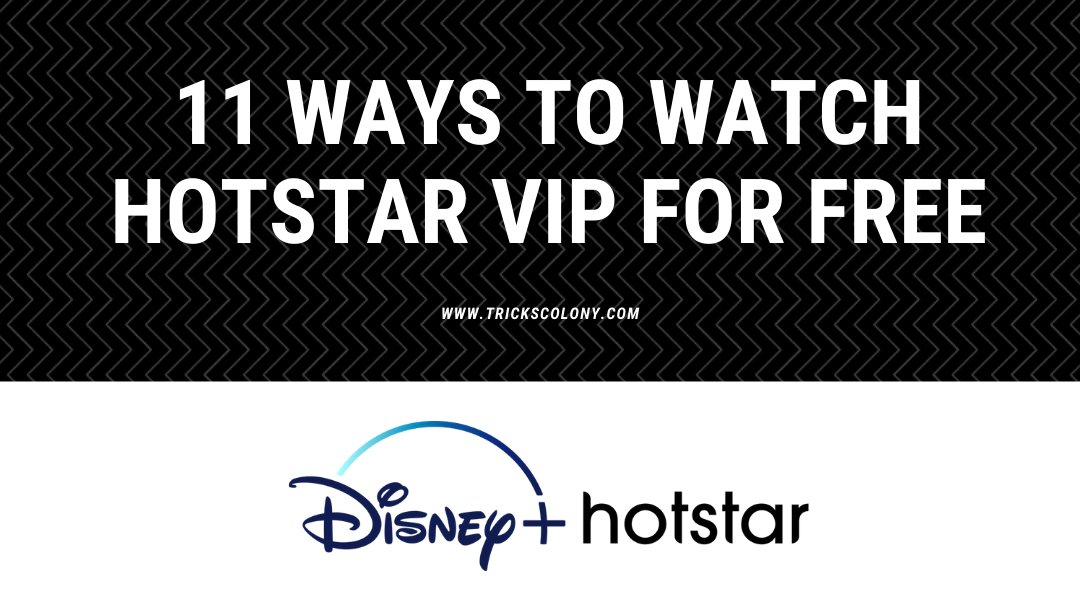 11 Ways To Watch Hotstar Vip For Free